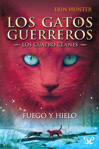 Los Gatos Guerreros - Los Cuatro Clanes - Libro 02