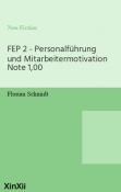 FEP 2 - Personalführung und Mitarbeitermotivation Note 1,00