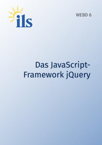 WEBD 6 – Das JavaScript-Framework jQuery