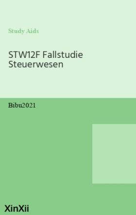STW12F Fallstudie Steuerwesen