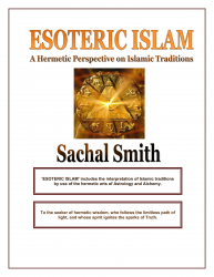 Esoteric Islam: A Hermetic Perspective on Islamic Traditions