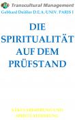 DIE SPIRITUALITÄT AUF DEM PRÜFSTAND