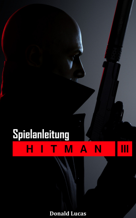 Hitman 3 guide