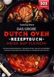 Das große Dutch Oven Rezeptbuch