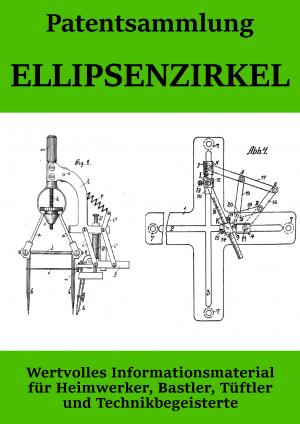 Patentsammlung Ellipsenzirkel