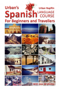 Urban's Spanish Language Course for Beginners and Travellers
