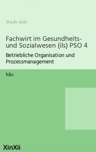Fachwirt im Gesundheits- und Sozialwesen (ils) PSO 4