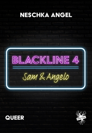 Blackline 4: Sam & Angelo