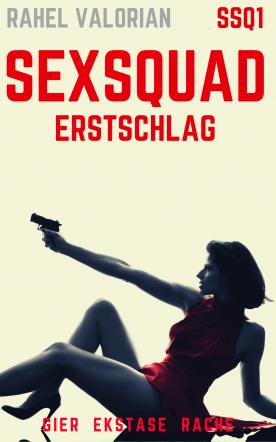 SexSquad: Erstschlag