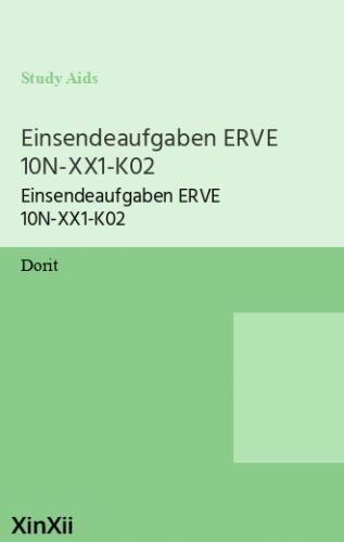 Einsendeaufgaben ERVE 10N-XX1-K02