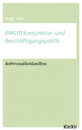 PMC01 Konjunktur- und Beschäftigungspolitik