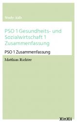 PSO 1 Gesundheits- und Sozialwirtschaft 1 Zusammenfassung