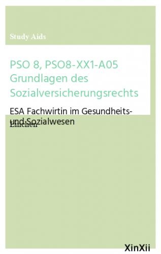 PSO 8, PSO8-XX1-A05 Grundlagen des Sozialversicherungsrechts