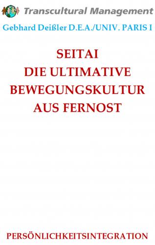 SEITAI DIE ULTIMATIVE BEWEGUNGSKULTUR AUS FERNOST