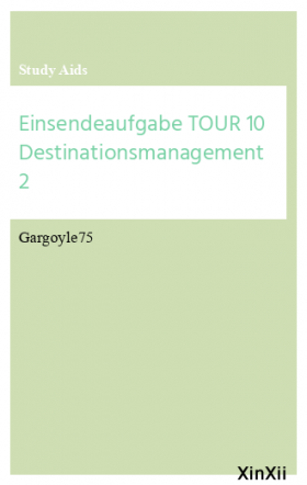 Einsendeaufgabe TOUR 10 Destinationsmanagement 2