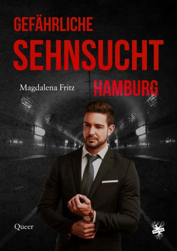 Gefährliche Sehnsucht Hamburg