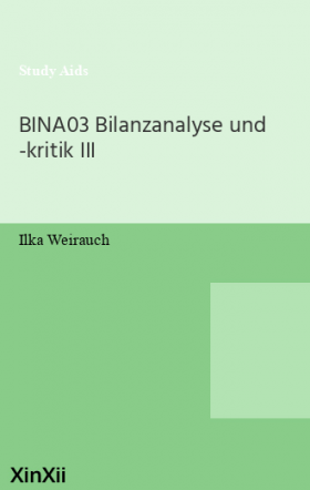 BINA03 Bilanzanalyse und -kritik III