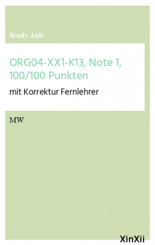 ORG04-XX1-K13, Note 1, 100/100 Punkten