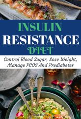 Insulin Resistant Diet Cookbook