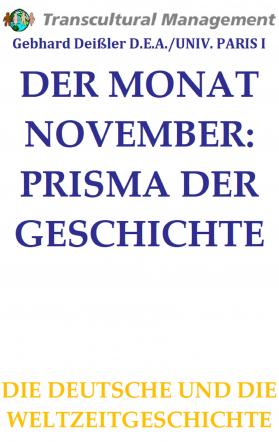DER MONAT NOVEMBER: PRISMA DER GESCHICHTE