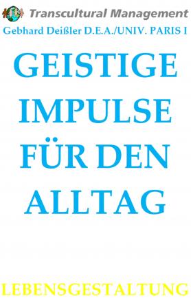 GEISTIGE IMPULSE FÜR DEN ALLTAG