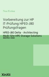 Vorbereitung zur HP IT-Prüfung HPE0-J80 Prüfungsfragen