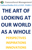 THE ART OF LOOKING AT OUR WORLD AS A WHOLE