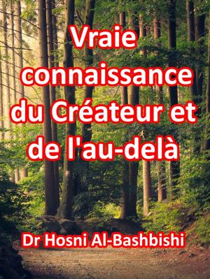 Vraie connaissance du Créateur et de l'au-delà