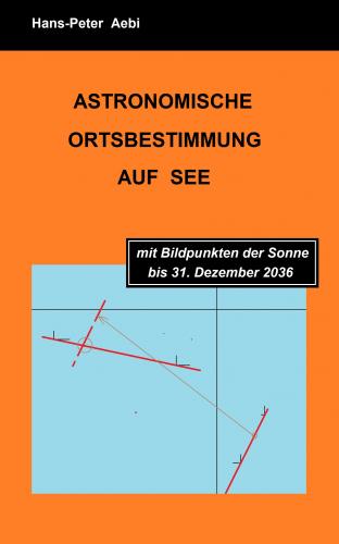 Astronomische Ortsbestimmung auf See