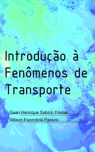 INTRODUÇÃO À FENÔMENOS DE TRANSPORTE