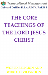THE CORE TEACHINGS OF THE LORD JESUS CHRIST