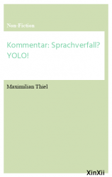 Kommentar: Sprachverfall? YOLO!
