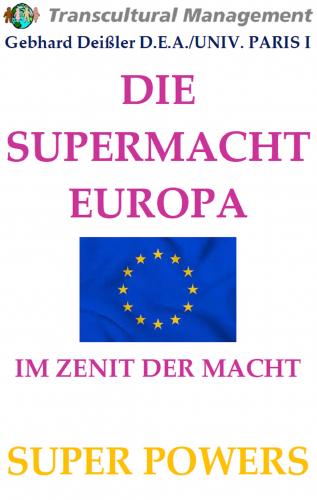 DIE SUPERMACHT EUROPA