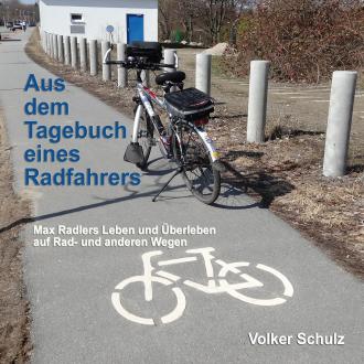 Aus dem Tagebuch eines Radfahrers