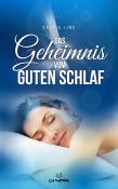 Das Geheimnis vom guten Schlaf