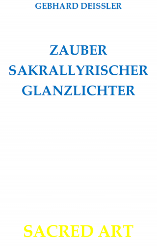 ZAUBER SAKRALLYRISCHER GLANZLICHTER