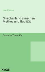 Griechenland zwischen Mythos und Realität