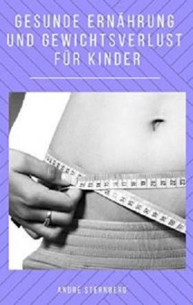 Gesunde Ernährung und Gewichtverlust für Kinder