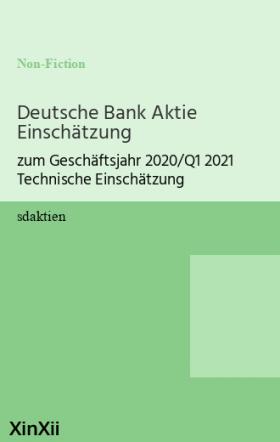 Deutsche Bank Aktie Einschätzung