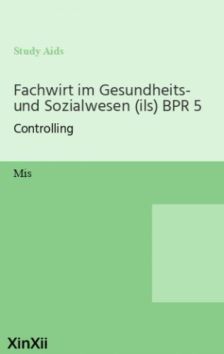 Fachwirt im Gesundheits- und Sozialwesen (ils) BPR 5