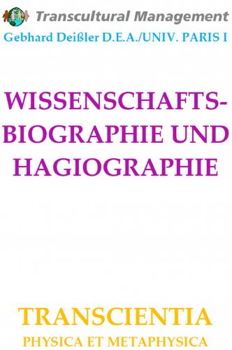 WISSENSCHAFTSBIOGRAPHIE UND HAGIOGRAPHIE