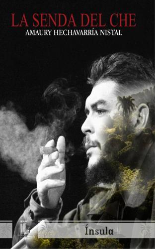 La senda del Che