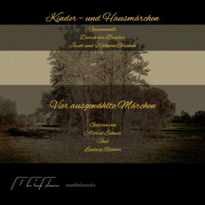 4 Kinder- und Hausmärchen -  aus der Sammlung der Brüder Grimm