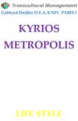 KYRIOS METROPOLIS