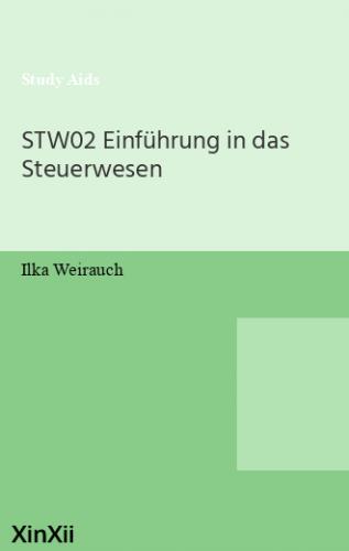 STW02 Einführung in das Steuerwesen
