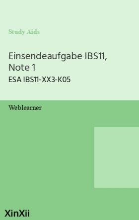 Einsendeaufgabe IBS11, Note 1
