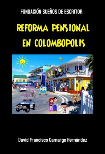 REFORMA PÈNSIONAL EN COLOMBOPOLIS