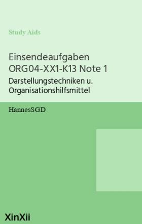 Einsendeaufgaben ORG04-XX1-K13 Note 1