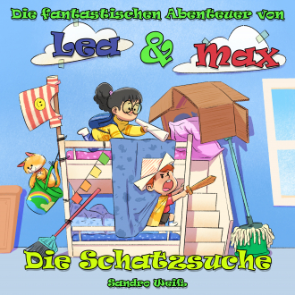 Die fantastischen Abenteuer von Lea & Max