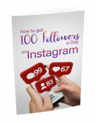 How To Get 100 Followers a Day On Instagram
